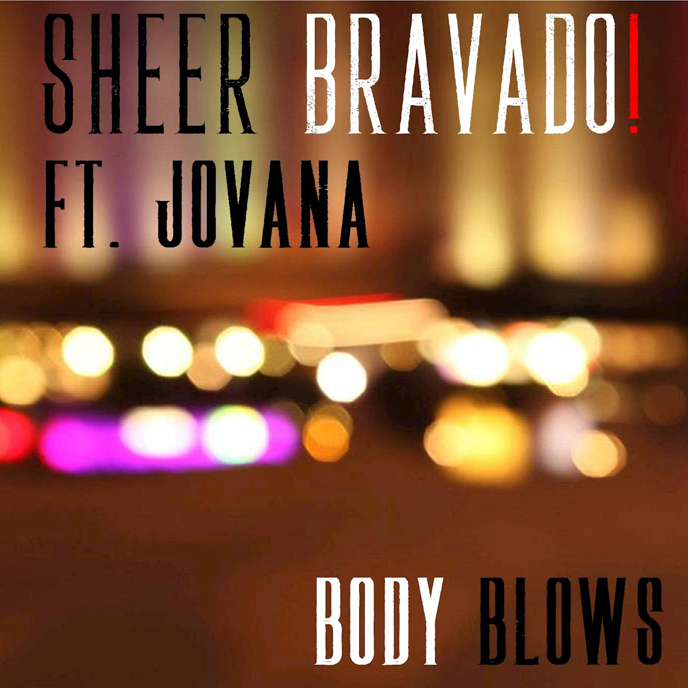 Sheer Bravado Body Blows