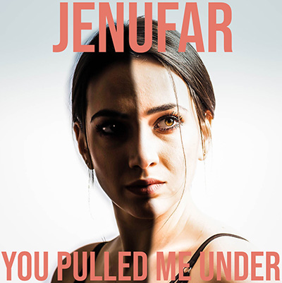 Jenufar You Pulled Me Under 400x400