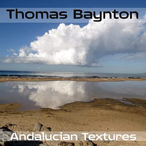 Thomas Baynton Andalucian Textures